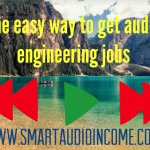 Find audio engineering jobs you're passionate about.